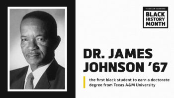 Black History Month Banner - First Black student to earn a doctorate degree from TAMU